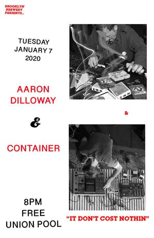 Aaron Dilloway • Container