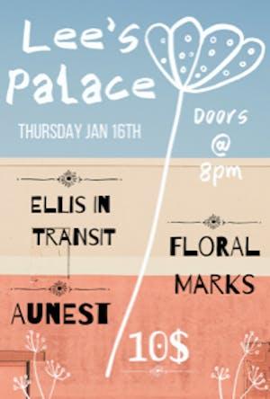 Ellis in Transit, Floral Marks, Aunest