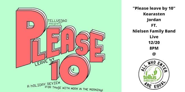 """Please Leave By 10"" Kearasten Jordan FT. Nielsen Family Band"