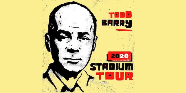 Todd Barry - 2020 Stadium Tour
