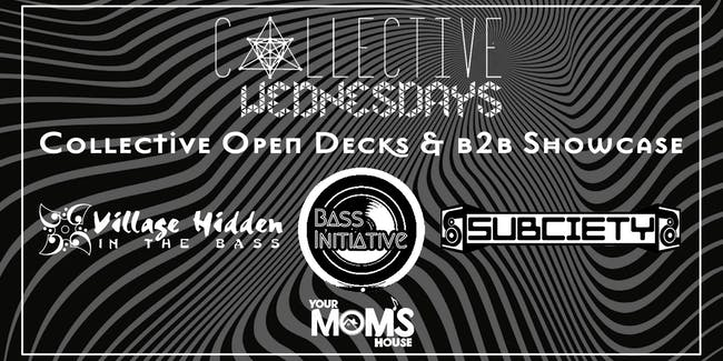 Collective Wednesdays: Special Open Decks Edition (Collective B2B Showcase)