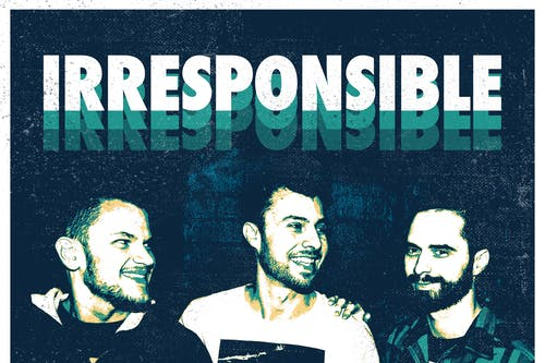 Irresponsible + Holding A Grunge + Fullscreen