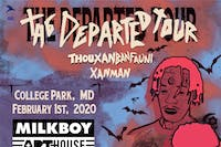 The Departed Tour - Thouxanbanfauni & XanMan at MilkBoy ArtHouse!