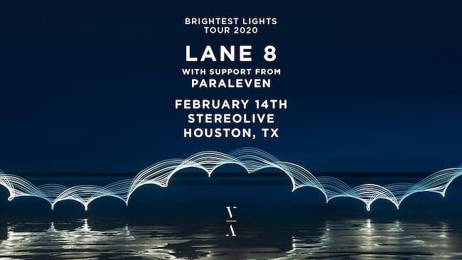 Lane 8 - Brightest Lights Tour - Houston, Texas