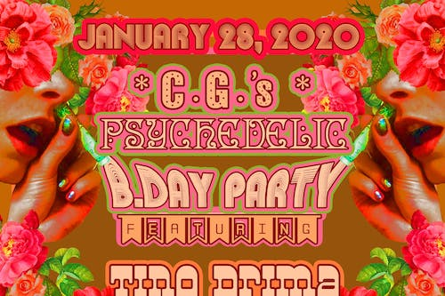 CG's Psychedelic Birthday Bash with
