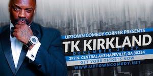 Comedian TK Kirkland