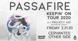 Passafire - Keepin' On Tour w/ Project 432 and Special Guests