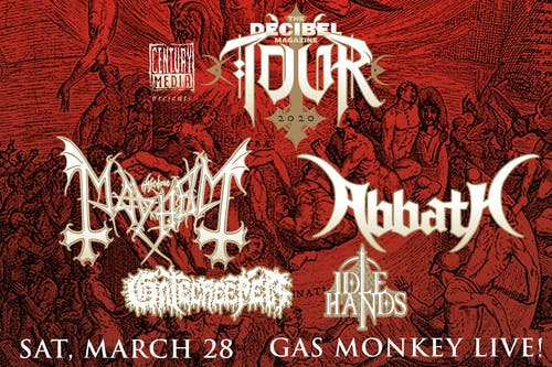 The Decibel Magazine Tour feat. Mayhem + Abbath + Gatecreeper + Idle Hands