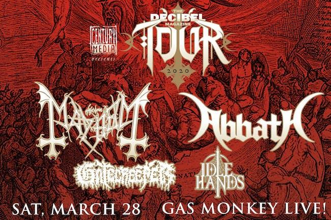 The Decibel Magazine Tour feat. Mayhem + Abbath + Gatecreeper + Idle Hands