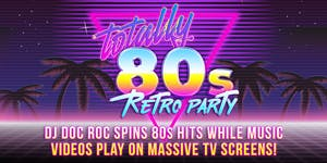 Totally 80s Retro Party