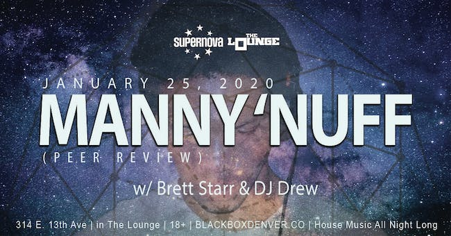 Supernova House Music presents Manny 'Nuff