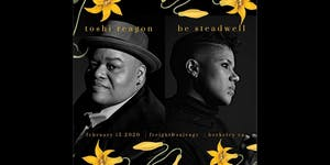 Toshi Reagon and Be Steadwell with Special Guest