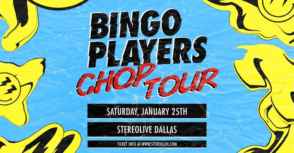 Bingo Players - Stereo Live Dallas