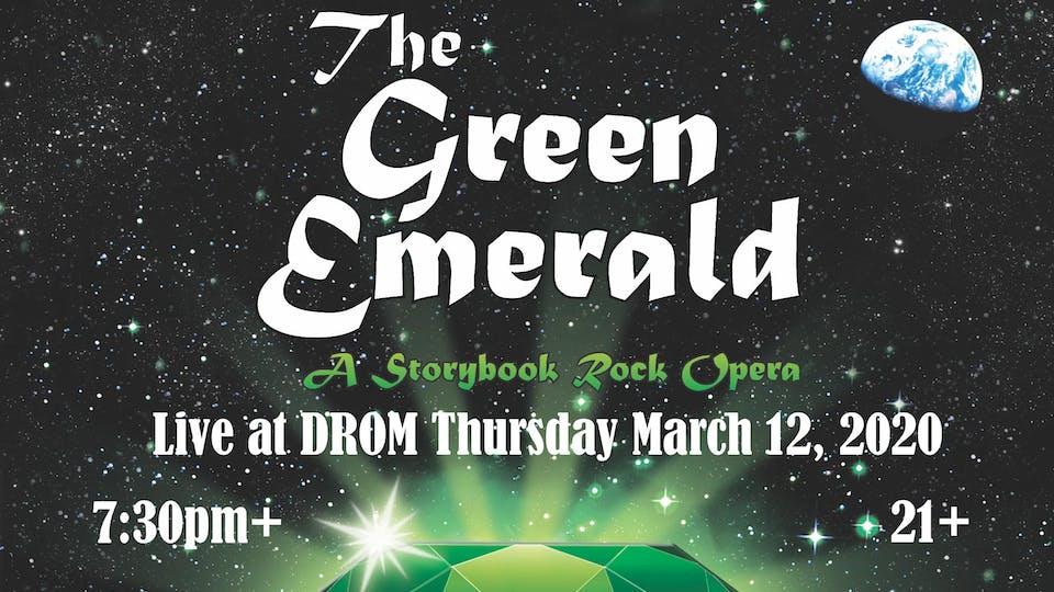 The Green Emerald: A Storybook Rock Opera