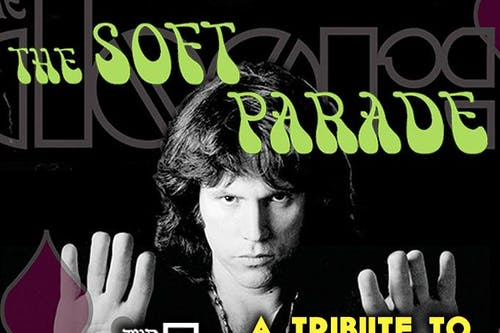 The Soft Parade: A Tribute to The Doors