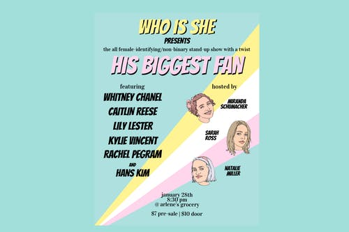 His Biggest Fan: the all-female-identifying/non-binary stand-up show!