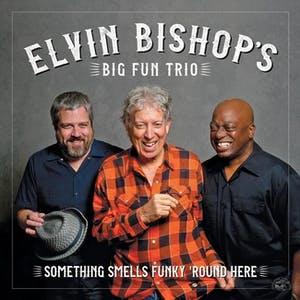 Elvin Bishop's BIG FUN TRIO w/Jinx Jones