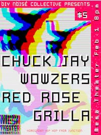 Chuck Jay & Wowzers w/ Red Rose & Grilla.