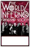 World Inferno Friendship Society, Bridge City Sinners +guests