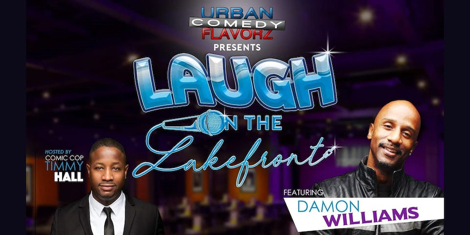 Laugh on the Lakefront: featuring Damon Williams