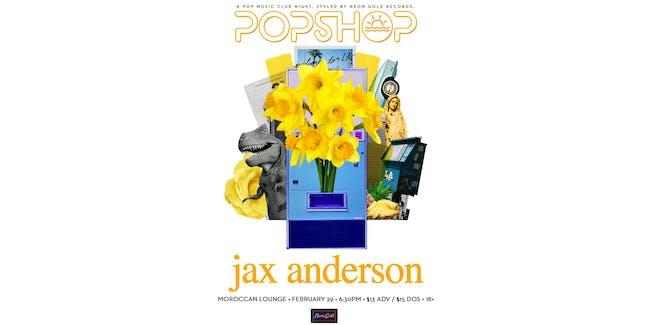 Popshop West: Jax Anderson