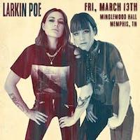 NEW DATE: Larkin Poe w/ Marcella & Her Lovers