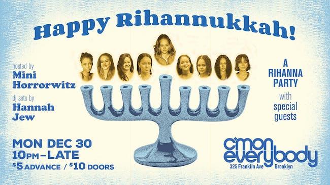 Happy Rihannukkah! *A Rihanna Party*