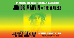 Junior Marvin (of The Wailers): 4th Annual Bob Marley Bday Celebration