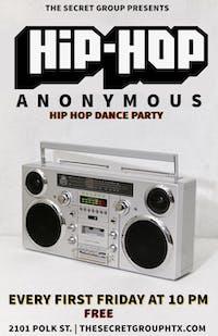 HIP HOP ANONYMOUS: Hip Hop Dance Party