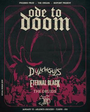Eternal Black, The Druids, SIGILS, D U T C H G U T S