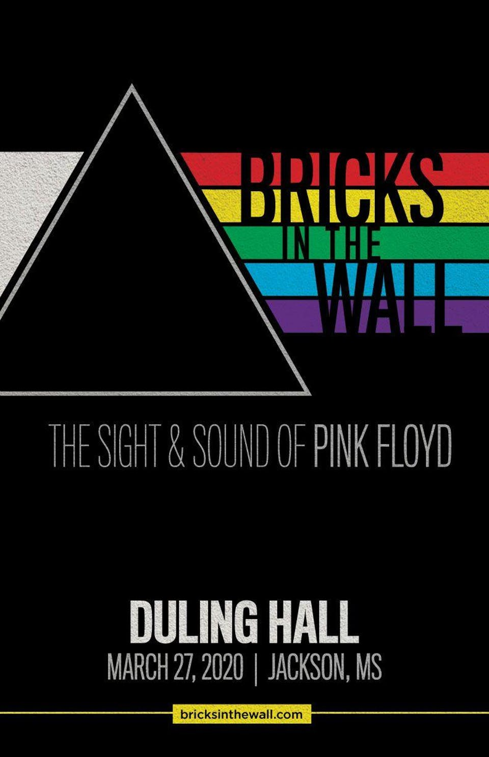 Bricks in the Wall - The Sight and Sound of Pink Floyd (Jackson, MS)