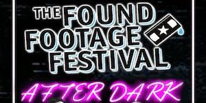 Found Footage Festival: AFTER DARK