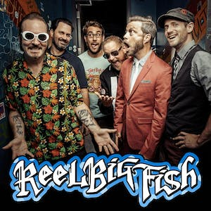 REEL BIG FISH - The Life Sucks...Let's Dance! Tour 2020 **SOLD OUT**