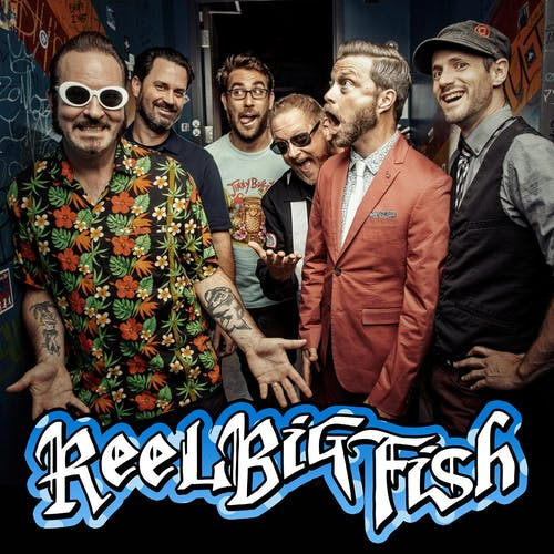 REEL BIG FISH - The Life Sucks...Let's Dance! Tour 2020