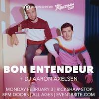 BON ENTENDEUR with DJ Aaron Axelsen