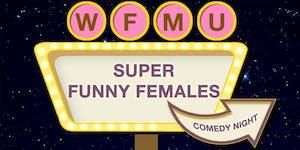 Super Funny Females Comedy Night