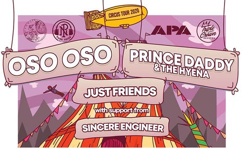 Oso Oso + Prince Daddy & The Hyena + Just Friends + Sincere Engineer