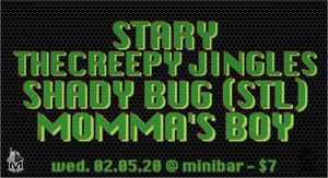 Stary / The Creepy Jingles / Shady Bug (STL) / Momma's Boy