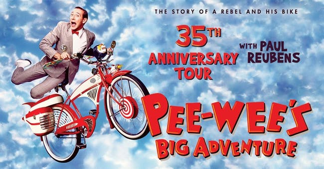 Pre-Tour Kickoff: Pee-wee's Big Adventure 35th Anniversary Tour