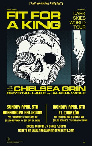 Fit For A King: Dark Skies Tour w/ Chelsea Grin, Crystal Lake, Alpha Wolf