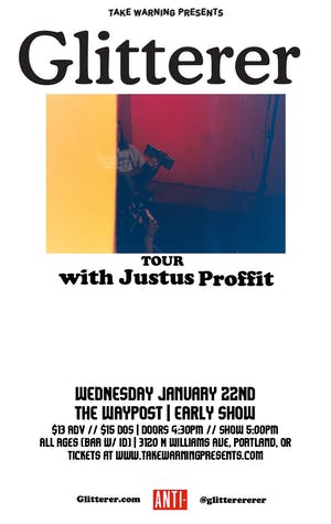 Glitterer, Justus Proffit, The Berries (solo) at The Waypost (early show)