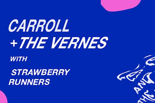 Carroll (LP Release) & The Vernes