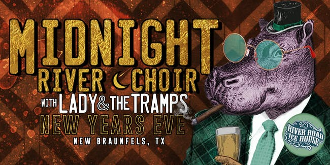 New Year's Eve Bash with Midnight River Choir and guest Lady & The Tramps