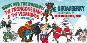The Trongone Band & The Vegabonds w/ Lord Nelson