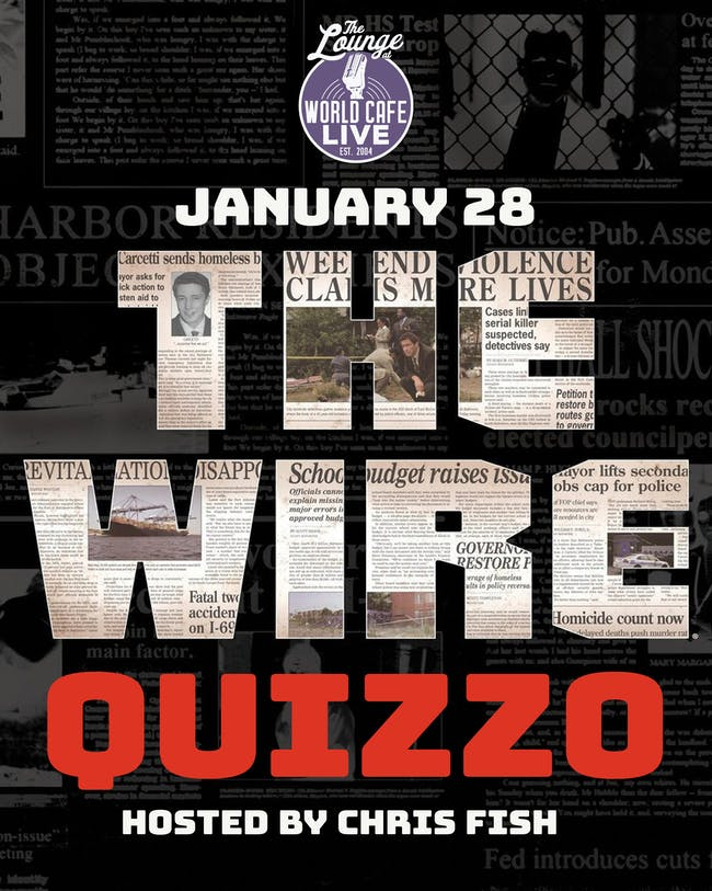 The Wire Quizzo hosted by Chris Fish