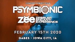 Psymbionic & Zebbler Encanti Experience