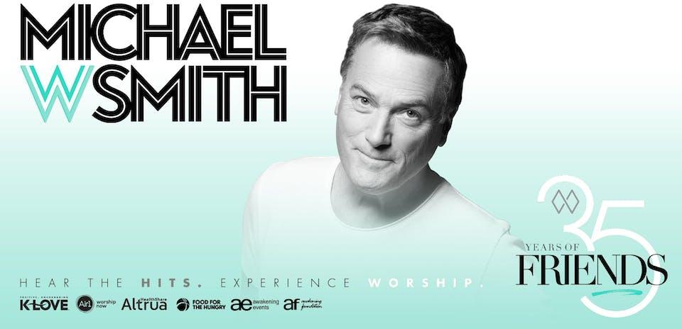 ****POSTPONED*****Michael W. Smith