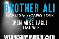 Brother Ali - Secrets & Escapes Tour