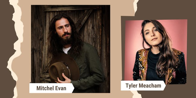 Mitchel Evan w/ guest Tyler Meacham