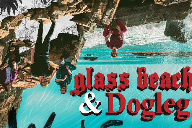 glass beach & Dogleg
